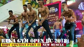 Babak Penyisihan sampai 10 Besar New Muscle Reka Gym Open Body Contest 2018