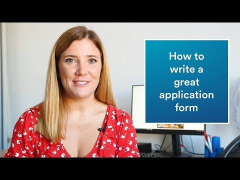 Career advice | How to write a great application form