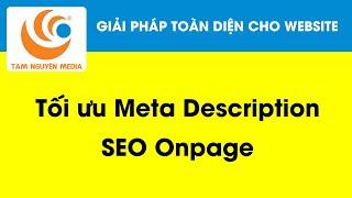 Meta Description là gì? Hướng dẫn tối ưu Description khi làm SEO website [Nguyễn Văn Thiệu]