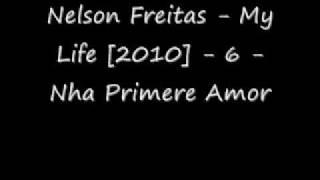 Nelson Freitas - Nha Primere Amor [2010]