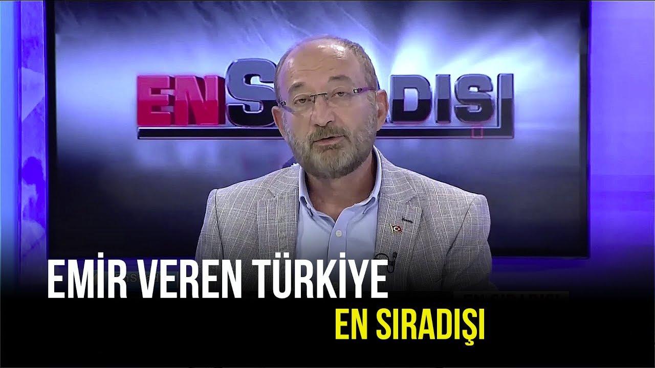 Türkiye, Ayakları Üstünde Duran Bir Ülke! - En Sıradışı - 7 Ağustos 2019