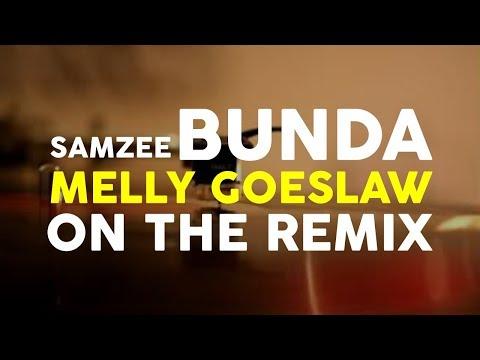 Samzee - Bunda (Melly Goeslaw On The Remix)