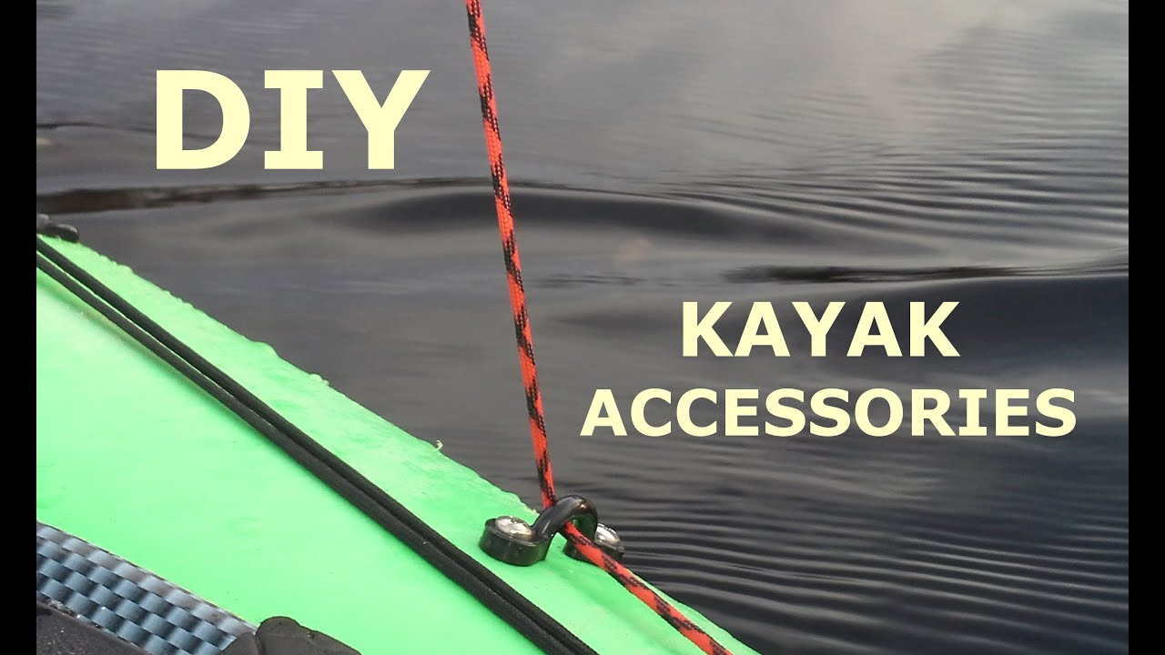 Diy kayak accessories youtube for Kayak accessories for fishing