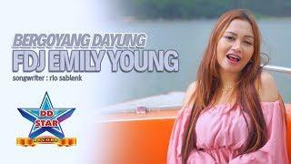 FDJ Emily Young feat. Bajol Ndanu - Bergoyang Dayung [OFFICIAL]