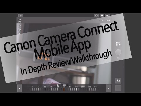 Canon Camera Connect In-Depth Review and Walkthrough