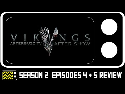 Vikings Season 2 Episodes 4 & 5 Review & After Show | AfterBuzz TV