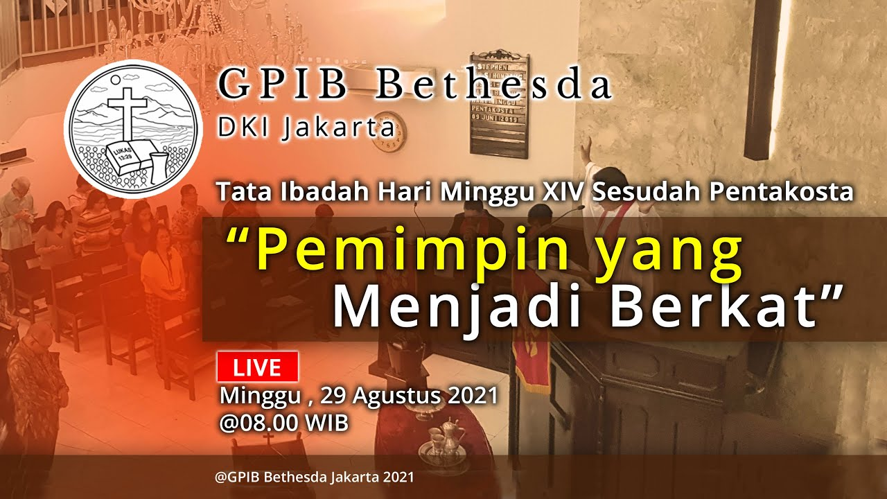 Ibadah Hari Minggu XIV Sesudah Pentakosta (29 Agustus 2021)