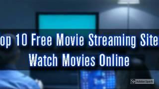 best movie websites|free video streaming sites|video streaming sites|10 Best Free Movie Streaming