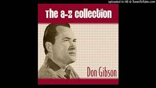 KNOWN ONLY TO HIM---DON GIBSON YouTube Videos
