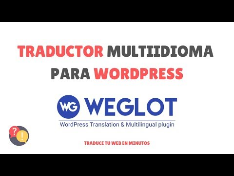 Tutorial Weglot: Traduce tu WordPress en minutos - Multiidioma thumbnail