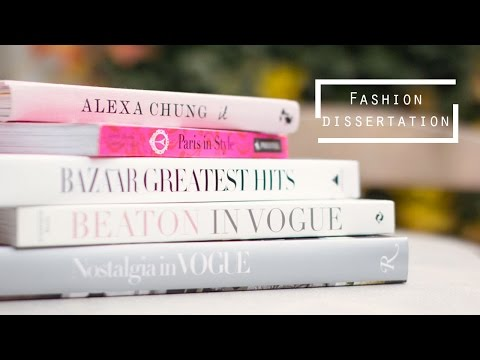 Top Tips For Writing A Fashion Dissertation
