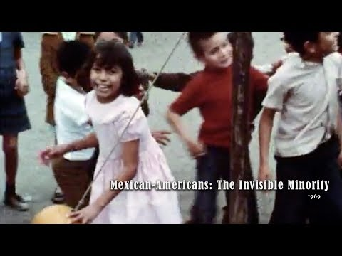 Mexican-Americans: The Invisible Minority (1969)