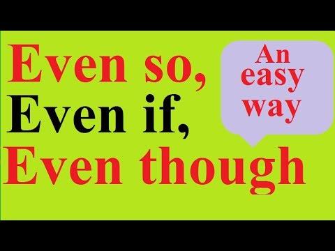 Even so, even if, even though १०० प्रतिशत उपयोगी भिडियो आयो है I English Grammar