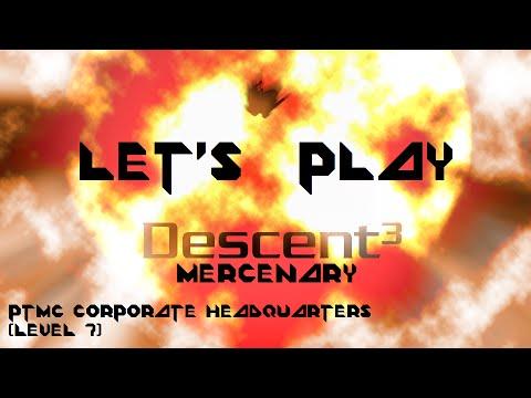 Let's Play Descent 3: Mercenary - PTMC Corporate Headquarters (Level 7)