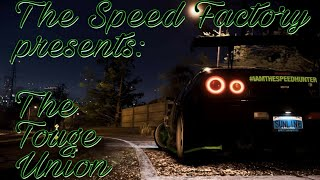 The Speed Factory presents: The Touge Union (Need For Speed 2015)