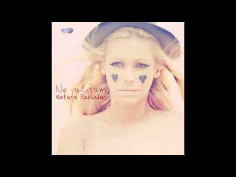Natasa Bekvalac - Sve sto zelis bicu ja - (Audio 2010) HD