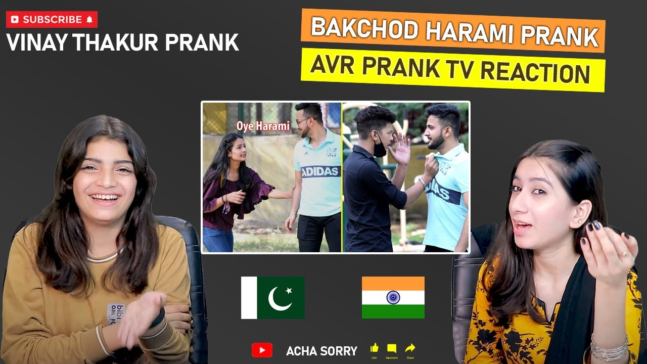 Bakchod Harami Prank REACTION | A Must Watch Video | by Vinay Thakur | ACHASORRY REACTION |