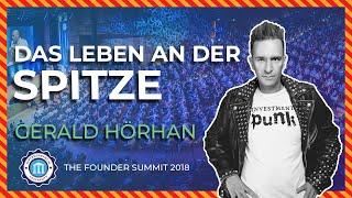 DAS LEBEN AN DER SPITZE - Gerald Hörhan - Founder Summit 2018 | Entrepreneur University