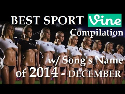 foto de Best Sports Vines Compilation 2014 December w/ Song's Name of Beat Drop NEW Vine