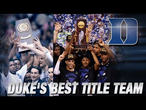 Ranking Duke's 5 Championship Teams   Duke Wins 2015 National Title