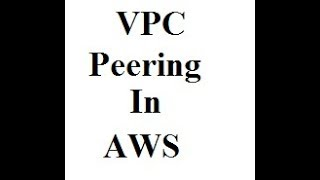 AWS VPC Peering in a account or between two different accounts - Telugu