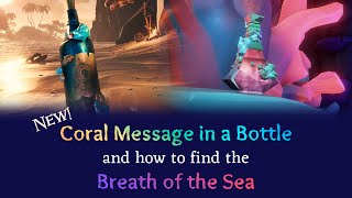 The New Coral Meṡsage in a Bottle and How to Find the Breath of the Sea   Sea of Thieves