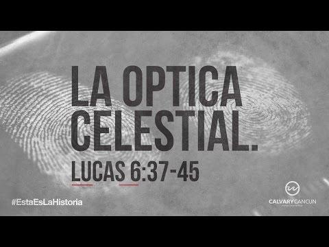 lucas-6:37-45-—-«la-optica-celestial.»