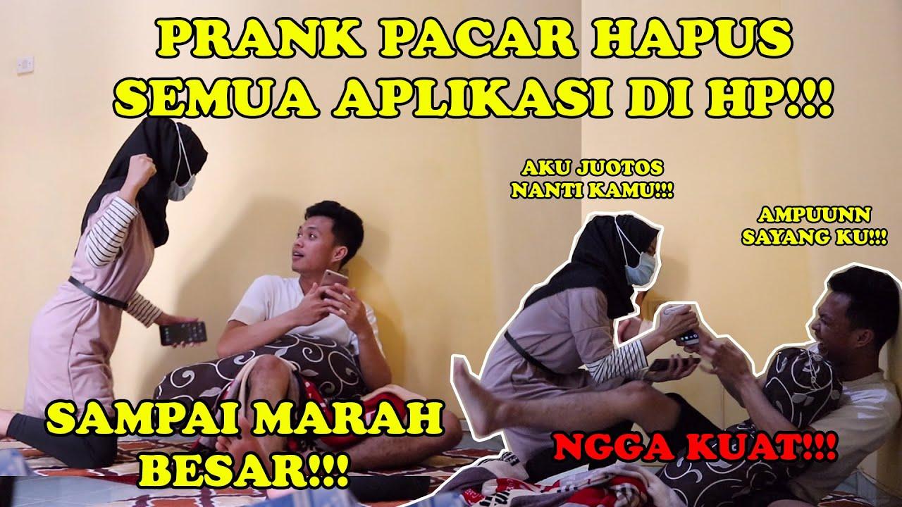 PRANK PACAR SAMPAI MARAH BESAR!!! || HAPUS SEMUA APLIKASI KESAYANGAN!!!