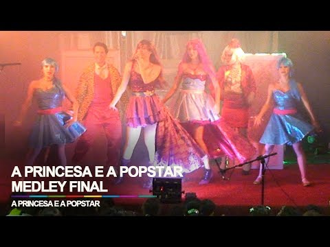 A Princesa e a Popstar (Medley Final) - POP Star o Show @ Barra World