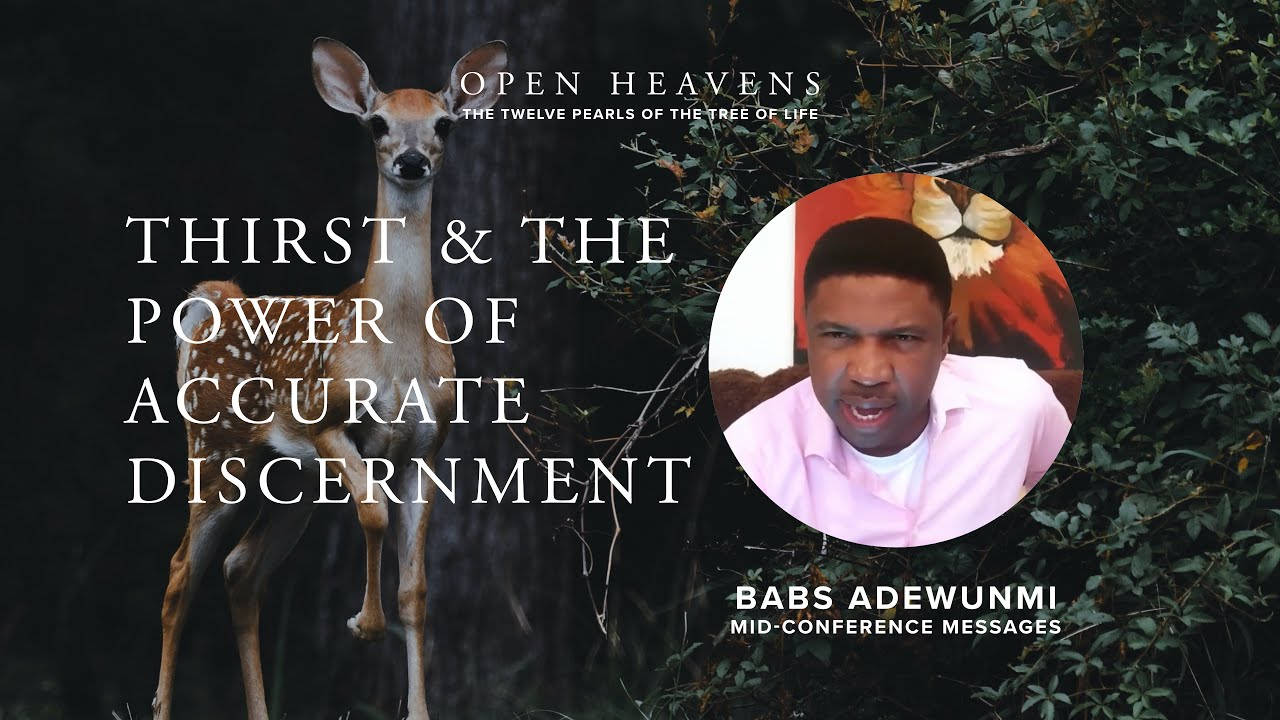 Download Thirst and the Power of Accurate Discernment - Babs Adewunmi, Open Heavens