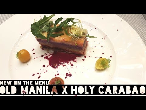 NEW ON THE MENU | Old Manila X Holy Carabao