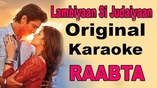 Lambiyaan Si Judaiyaan | Full Karaoke | Arijit Singh