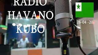RADIO HABANA CUBA EN ESPERANTO / 26 – 04 – 2020