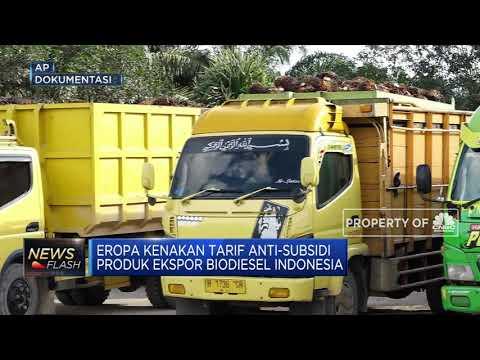 Uni Eropa 'Galak', Biodiesel Indonesia Dikenakan Bea Masuk 18%