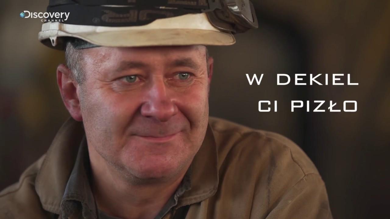 Górnicy PL | Śląsko godka: W dekiel ci pizło | Discovery Channel
