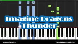 Baixar How To Play Thunder by Imagine Dragons - Piano Tutorial