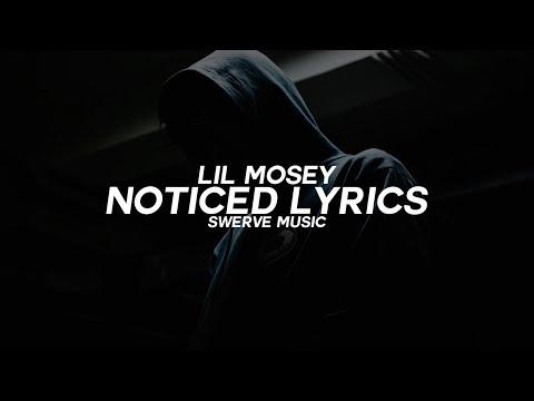 Lil Mosey - Noticed (Lyrics / Lyric Video)