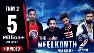 The Neelkanth Mashup 2 | Lokesh Gurjar | Baba Bhairupia | Desi King | Gurmeet Bhadana