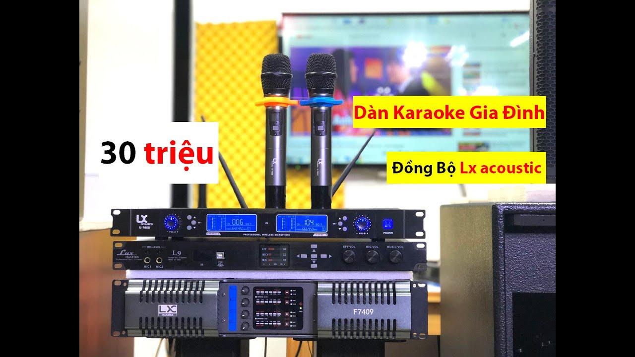 Đồng Bộ Dàn Karaoke: 30 triệu   Lx acoustic   Thắng Cao Audio