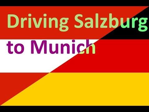 Driving Salzburg Austria to Munich Germany
