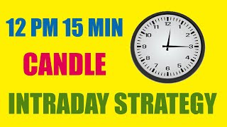 Genuine Jackpot Intraday Trading Strategy - 12 PM 15 Minutes Candle - By Paisa To Banega