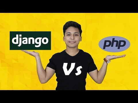 PHP Vs Django | Which one is better? || Stephen SIMON