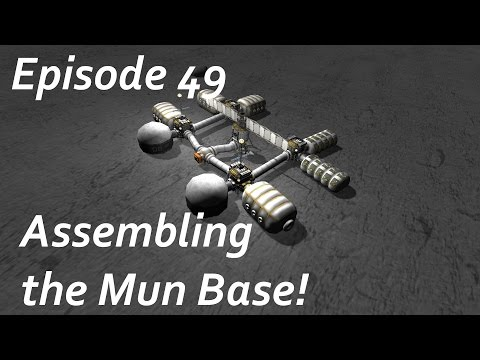 Assembling the Mun Base! - KSP/MKS - Multiplanetary Species Episode 49