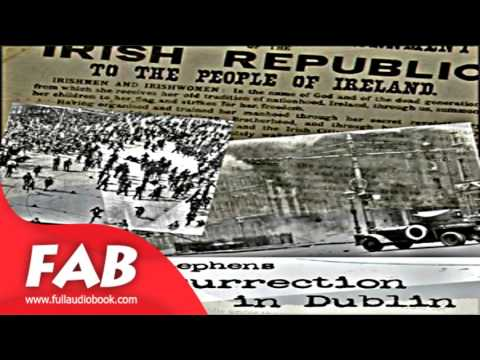 The Insurrection in Dublin Full Audiobook by James STEPHENS by Political Science