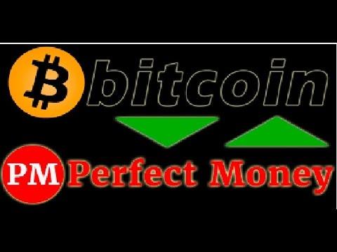 perfect money depunere bitcoin ce platformă să folosească pentru a cumpăra bitcoin