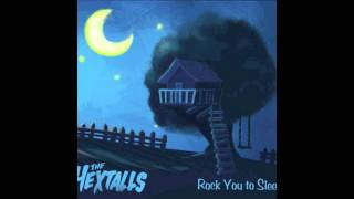 Watch Hextalls I Just Want To Sleep In The Treehouse video