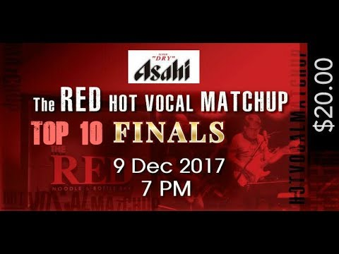 Red Hot Vocal Matchup 2017 Finals (Full)