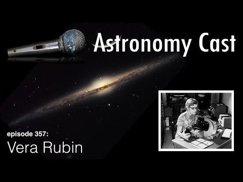 Astronomy Cast 357: Vera Rubin HD
