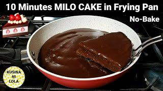 10 Minutes MILO CAKE in Frying Pan! (No-Bake) Sobrang Sarap! Must Try