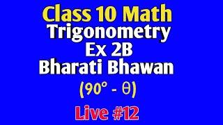 Class 10 Math Trigonometry Bharati Bhawan Live